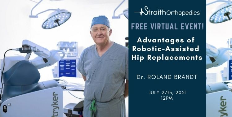 Advantages of Robotic-Assisted Hip Replacements! Dr. Brandt
