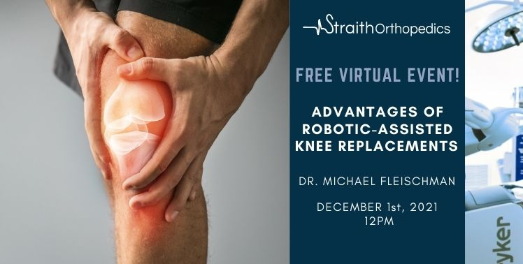 Advantages of Robotic-Assisted Knee Replacements – Dr. Michael Fleischman